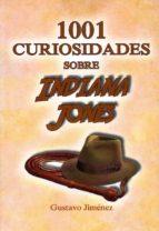 1001 curiosidades sobre indiana jones-gustavo jimenez-9788494749315