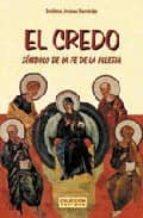 credo, simbolo de la fe de la iglesia (6ª ed.)-emiliano jimenez hernandez-9788495042415
