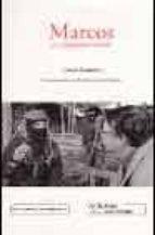 marcos, la dignidad rebelde (2ª ed.) ignacio ramonet miguez 9788495798015