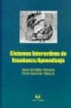 sistemas interactivos de enseñanza aprendizaje elena gaudioso vazquez 9788496094215