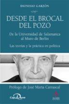 El libro de Desde el brocal del pozo autor DIONISIO GARZON DOC!