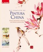 kit completo de pintura china: tecnicas, herramientas y proyectos para dominar la pintura china jane dwight 9788496669215