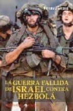 la guerra fallida de israel contra hezbola-renaud girard-9788496803015