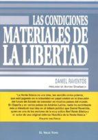 las condiciones materiales de la libertad (el viejo topo)-daniel (coord.) raventos-9788496831315