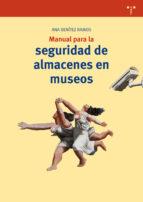 manual para la seguridad de almacenes en museos-ana benítez ramos-9788497048415