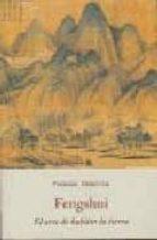 fengshui: el arte de habitar la tierra-frederic obringer-9788497163415