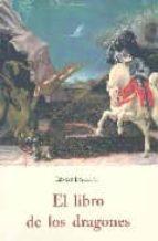 el libro de los dragones ernest ingersoll 9788497164115