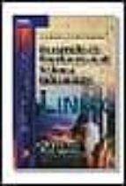 desarrollo de funciones en el sistema informatico linux-carlos j. elvira gomez-mariano moreno anaya-saturnino peña gonzalez-9788497320115