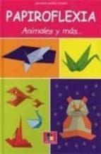 papiroflexia animales y mas 9788497363815