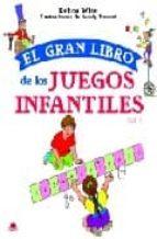 el gran libro de los juegos infantiles vol. 1-debra wise-9788497542715
