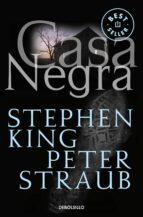casa negra-stephen king-peter straub-9788497592215