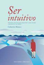 ser intuitivo-catherine balance-9788497771115