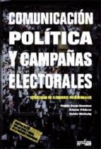 comunicacion politica y campañas electorales: estrategias en elec ciones presidenciales-9788497841115
