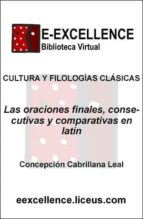 oraciones finales, consecutivas y comparativas en latín (ebook)-concepción cabrillana leal-9788498221015