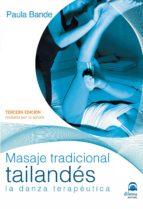 masaje tradicional tailandés (3ª ed.)-paula bande-9788498273915