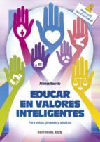 educar en valores inteligentes alfonso barreto 9788498428315