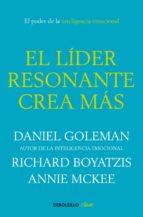 el lider resonante crea mas-daniel goleman-richard boyatzis-9788499087115