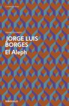 el aleph-jorge luis borges-9788499089515