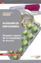 AUXILIAR DE ENFERMERIA (GRUPO IV) PERSONAL LABORAL DE LA COMUNIDA D DE MADRID: TEST ESPECIFICO