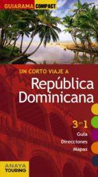 un viaje corto a republica dominicana 2015 (guiarama compact)-ignacio merino-9788499356815