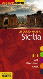 un corto viaje a sicilia 2016 (guiarama compact) david cabrera 9788499358215