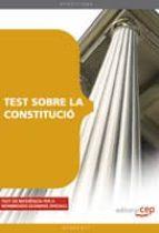 TEST SOBRE LA CONSTITUCIO (CATALAN)