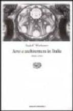 arte e architettura in italia: 1600 1750 rudolf wittkower 9788806132415