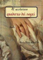il misterioso quaderno dei sogni (ebook)-9788826476315