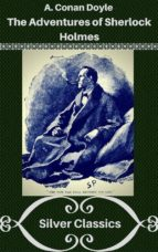 the adventures of sherlock holmes (silver classics) (ebook)-9788827521915