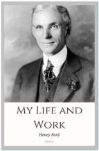 my life and work (ebook) henry ford 9788827581315