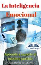 inteligencia emocional (ebook) juan moises de la serna 9788873046615