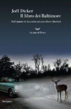 il libro dei baltimore joël dicker 9788893440615