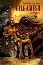 gilgamesh: el inmortal-robin wood-lucho olivera-9788896573815