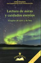 lectura de auras y cuidados esenios: terapias de ayer y de hoy-anne givaudan-9788897951315