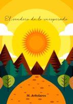 el sendero de lo inesperado (ebook) m. j. solares 9789874116215