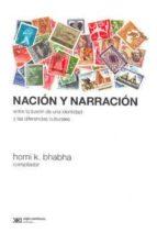 El libro de Nacion y narracion: entre la ilusion de una identidad y las difer encias culturales autor VV.AA. DOC!