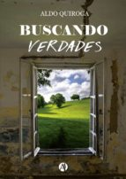 buscando verdades (ebook)-aldo quiroga-9789877611915