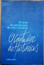 El libro de O contador de histórias. 40 anos de vida literária de erico verissimo autor FLÁVIO (ORGANIZAÇAO DE) LOUREIRO CHAVES EPUB!