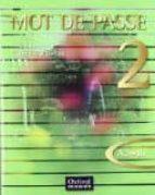 la mot de passe 2 (a2 b1) (cahier d´activites + cd audio + portfo lio) 8435157403725