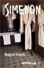 maigret travels georges simenon 9780241303825
