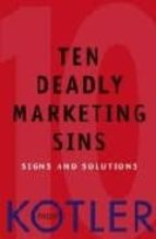 the ten deadly marketing sins: signs and solutions-philip kotler-9780471650225