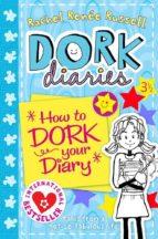 dork diaries  3 1/2: how to dork your diary-rachel renee rusell-9780857073525