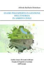 ESAME PER ESPERTO IN GESTIONE DELL'ENERGIA -SETTORE CIVILE