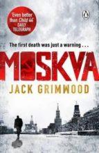 El libro de Moskva autor JACK GRIMWOOD EPUB!