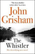 the whistler john grisham 9781444799125