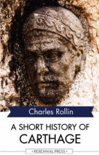 a short history of carthage (ebook)-charles rollin-9781531263225