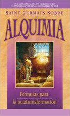saint germain sobre alquimia-mark l. prophet-9781609882525