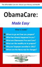 OBAMACARE: MADE EASY