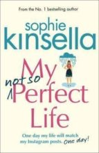 my not so perfect life: a novel sophie kinsella 9781784160425