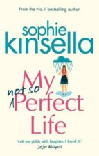 my not so perfect life-sophie kinsella-9781784162825
